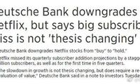 德意志银行下调奈飞评级至持有